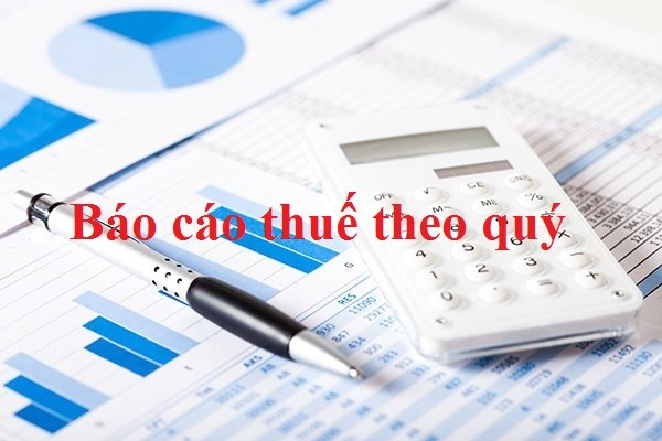 Dịch vụ báo cáo thuế quý