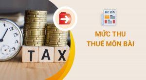 Thuế môn bài là gì?Mức thuế môn bài là bao nhiêu?